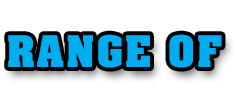RANGE OF